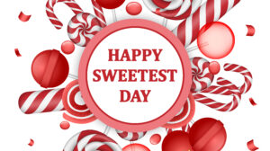 Happy Sweetest Day – Did you know?